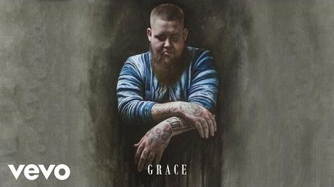 """""""Grace"""" - Rag'n'Bone Man"""