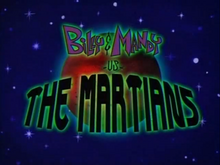 Billy & Mandy Vs The Martians