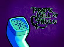 Prank Call of Cthlulu Title Card
