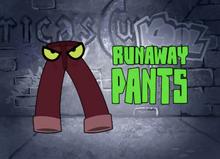 Runaway Pants Title Card