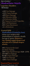 Shadow Mantle Stats