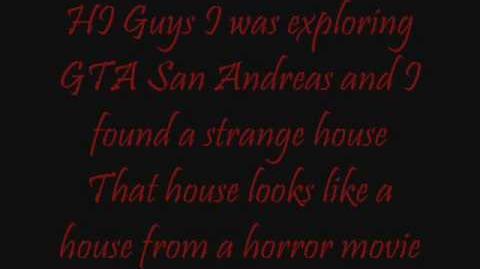 Grand Theft Auto San Andreas Mysteries - New Myth Creepy House