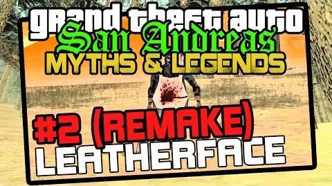 GTA San Andreas Myths & Legends - Season 6 Leatherface (REMAKE)-1