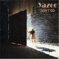 Yazoo-DontGo