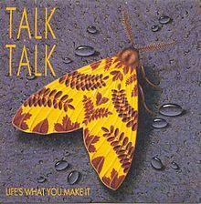 File:TalkTalk-LifesWhatYouMakeIt.jpg