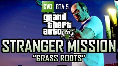 "GTA 5 Gameplay Stranger Mission ""Grass Roots"""