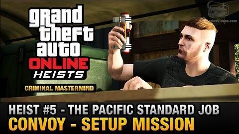 GTA Online Heist 5 - The Pacific Standard Job - Convoy (Criminal Mastermind)