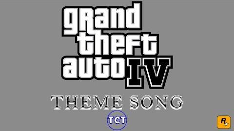 Grand Theft Auto IV - Theme Song