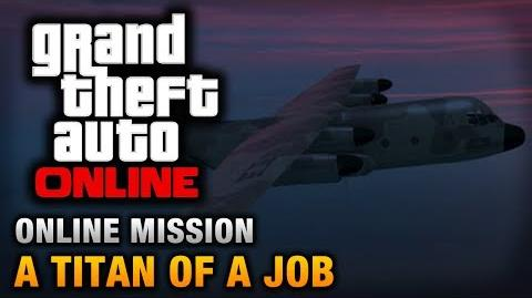GTA Online - Mission - A Titan of a Job Hard Difficulty