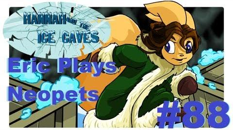 Let's Play Neopets 88 Hannah and the Ice Caves
