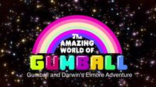 The Amazing World of Gumball Gumball and Darwin's Elmore Adventure title card