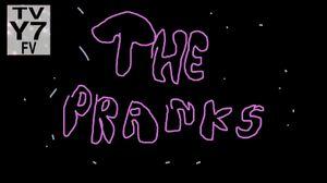 The Pranks Titlecard
