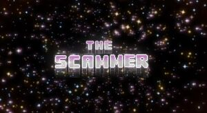 The Scammer Titlecard