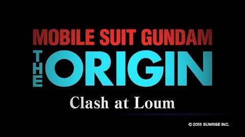 MOBILE SUIT GUNDAM THE ORIGIN Ⅴ Clash at Loum Trailer (CN.HK.TW.EN.KR
