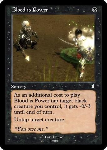 File:Taki's Blood is Power Magic Card.jpg