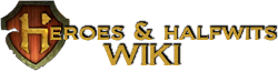 Heroes and Halfwits Wiki