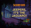 Jeepers, It's the Jaguaro!