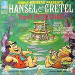 Flintstones Hansel Gretel