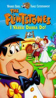I Yabba Dabba Doo