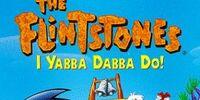 I Yabba-Dabba-Do!