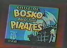 File:Little Ol' Bosko and the Pirates.jpg