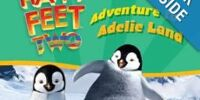 Happy Feet Two: Adventure to Adelie Land