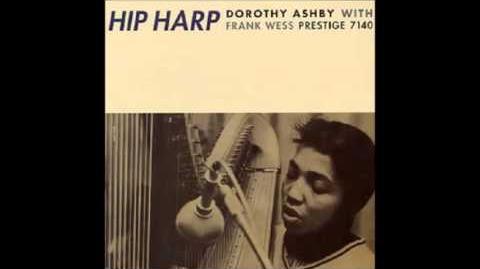 Dorothy Ashby - Hip Harp (Full Album)