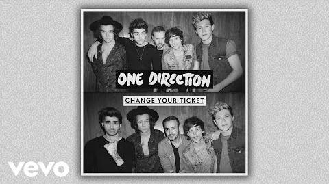 One Direction - Change Your Ticket (Audio)