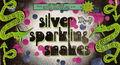 Silver Sparkling Snakes.jpg