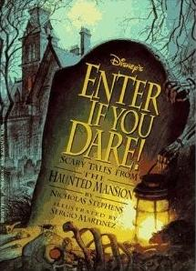 File:Haunted-mansion--enter-if-you-dare-scary-tales-from-the-haunted-mansion-paperback.jpg