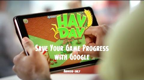 Hay Day- Save Your Game Progress with Google (Android)