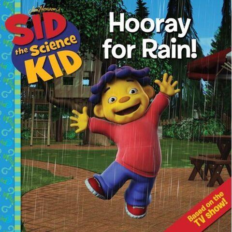 File:Sid the Science KId - Hooray for Rain.jpg