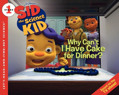 File:Sid the science kid - Why Can't I have Cake For Dinner.jpg