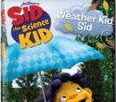 Weather Kid Sid