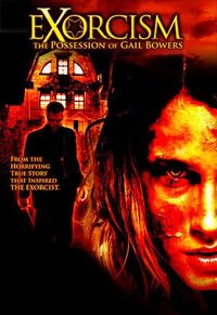 Exorcism - The Possession of Gail Bowers (2006)