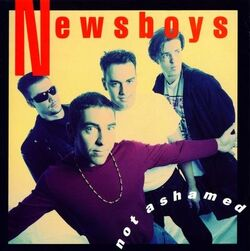 Not ashamed newsboys