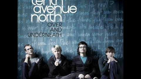 Tenth Avenue North-By your Side