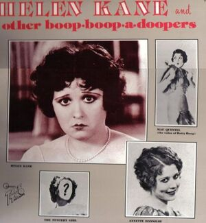 Helen kane and mae questel and annette hanshaw and kate wright