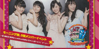 Morning Musume 9ki Member Event ~Iwai Tanjoubi! Kanpai wa, Shuwa Shuwa Pon! HyaaHo~i! ♪( ´θ`)ノ~ / Morning Musume 10ki Member Event ~Iwai Tanjoubi \(^O^)/ Konya no Shuyaku wa... Maa-chan!~