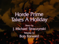 Horde Prime Takes a Holiday