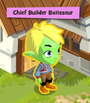 Chief Builder Batisseur