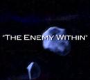 Episodio 3: El Enemigo Interior