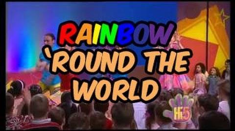 Rainbow 'round the World - Hi-5 - Season 7 Song of the Week