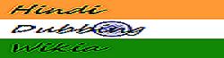 Hindi Dubbing Wiki