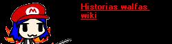 Wikia Historias Walfas