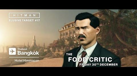 HITMAN - Elusive Target 17 The Food Critic