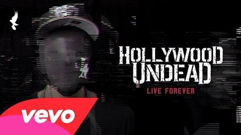 Hollywood Undead - Live Forever (Audio)