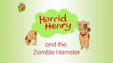 File:Horrid Henry and the Zombie Hamster.PNG