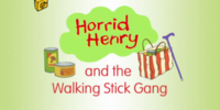 Horrid Henry and the Walking Stick Gang