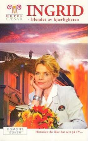 Fil:Ingrid blendet av kjærligheten.jpg